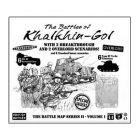 Mémoire 44 - La Bataille de Khalkhin-Gol