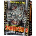Zombies!!! 8 - Evasion de Prison