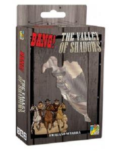 Bang ! - The Valley of Shadows