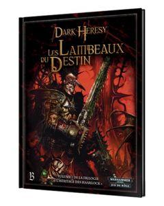 Dark Heresy - Warhammer 40000 (JdR) - L'Héritage des Haarlock - Volume 1 - Les Lambeaux du Destin