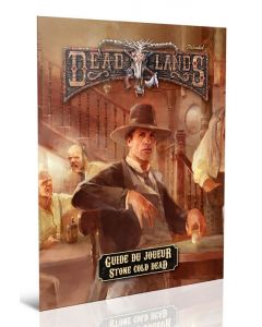 Deadlands - Guide du Joueur - Stone Cold Dead