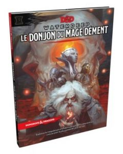 Dungeons & Dragons (JdR 5ème Edition) - Waterdeep - Le Donjon du Mage Dément