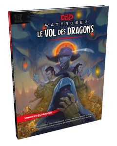 Dungeons & Dragons (JdR 5ème Edition) - Waterdeep - Le Vol des Dragons