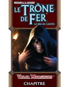 Le Trône de Fer (JdC 1ère Edition) - Valar Morghulis