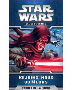 Star Wars (JdCE) - Rejoins-nous ou Meurs