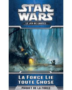 Star Wars (JdCE) - La Force Lie toute Chose