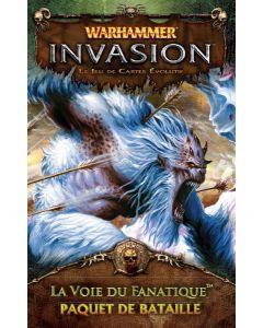 Warhammer (JCE) - Invasion - La Voie du Fanatique