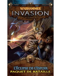 Warhammer (JCE) - Invasion - L'Eclipse de l'Espoir