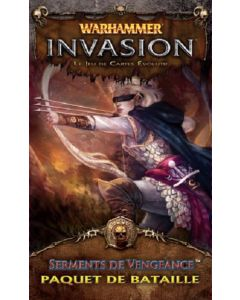 Warhammer (JCE) - Invasion - Serments de Vengeance