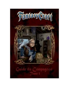 Fantasy Craft - Guide du Compagnon - Tome 1