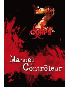 Z-Corps - Manuel du Contrôleur