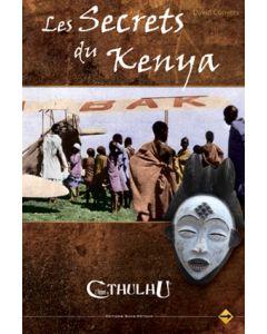 L'Appel de Cthulhu (JdR 6ème Edition) - Les Secrets du Kenya