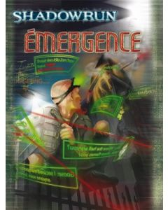 Shadowrun (JdR 4ème Edition) - Emergence