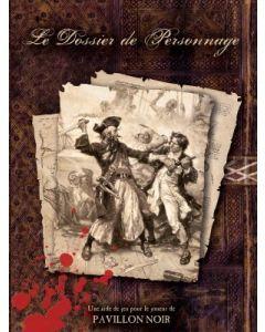 Pavillon Noir - Dossier de Personnage