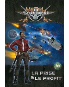 Metal Adventures (JdR) - La Prise & le Profit