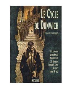 Le Cycle de Dunwich - Nouvelles Fantastiques