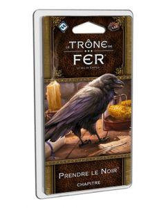 Le Trône de Fer (JdC 2ème Edition) - Prendre le Noir