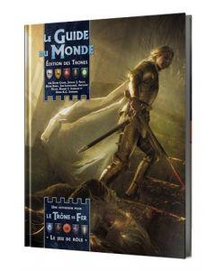 Le Trône de Fer (JdR) - Le Guide du Monde