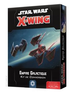 Star Wars (JdF) - X-Wing 2.0 - Empire Galactique - Kit de Conversion