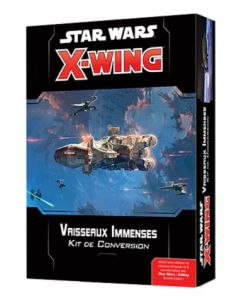 Star Wars (JdF) - X-Wing 2.0 - Vaisseaux Immenses - Kit de Conversion