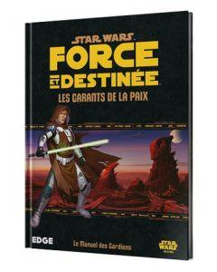 Star Wars (JdR) - Force et Destinée - Les Garants de la Paix