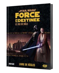Star Wars (JdR) - Force et Destinée - Livre de Règles