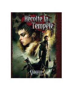 Vampire - Le Requiem (JdR 2ème Edition) - Récolte la Tempête