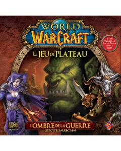 World of Warcraft - Le Jeu de Plateau - L'Ombre de la Guerre