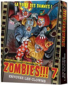 Zombies!!! 7 - Envoyez les Clowns
