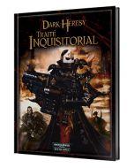 Dark Heresy - Warhammer 40000 (JdR) - Traité Inquisitorial
