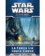 Star Wars (JdCE) - La Force Lie toute Chose