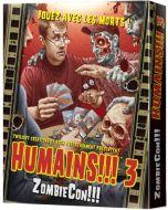 Humains !!! 3 - ZombieCon !!!