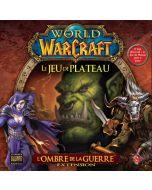 World of Warcraft - Le Jeu de Plateau - L'Ombre de la Guerre
