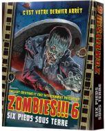 Zombies!!! 6 - Six Pieds sous Terre